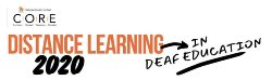 Distance Learning in Deaf Education 2020