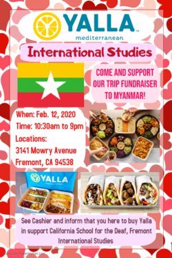 Inform cashier that your meal is to support California School for the Deaf International Studies